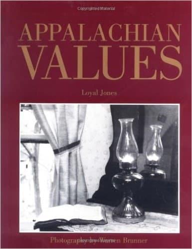 Loyal Jones' book, Appalachian Values